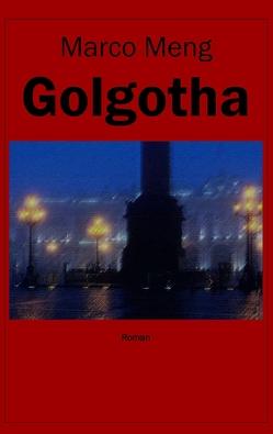 Golgotha von Meng,  Marco