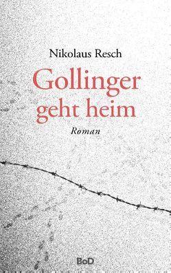 Gollinger geht heim von Resch,  Nikolaus
