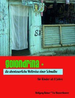 Golondrina von Rainer,  Wolfgang, Wassertheurer,  Eva