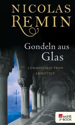 Gondeln aus Glas von Remin,  Nicolas