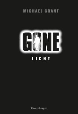 Gone 6: Licht von Csuss,  Jacqueline, Grant,  Michael
