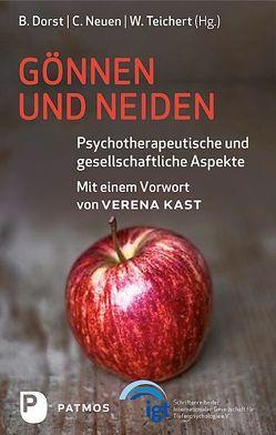Gönnen und Neiden von Dorst,  Brigitte, Neuen,  Christinae, Teichert,  Wolfgang
