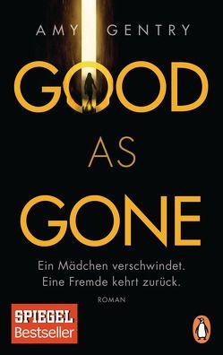 Good as Gone von Arz,  Astrid, Gentry,  Amy