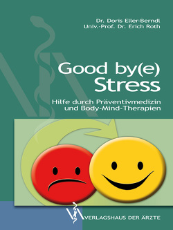 Good by(e) Stress von Eller-Berndl, Röth,  Erich