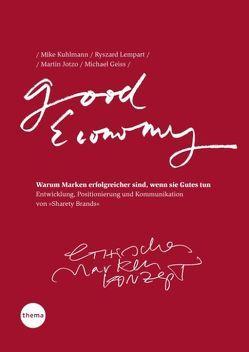 Good Economy von Geiss,  Michael, Jotzo,  Martin, Kuhlmann,  Mike, Lempart,  Ryszard