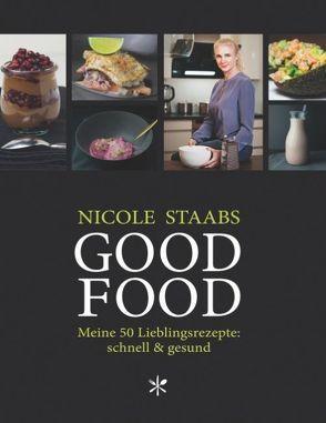 Good Food von Staabs,  Nicole