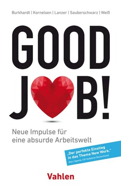 Good Job! von Burkhardt,  Nicolas, Kornelsen,  Alexander, Lanzer,  Florian, Sauberschwarz,  Lucas, Weiss,  Lysander