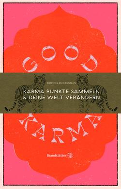 Good Karma von Raihmann,  Adi, Raihmann,  Simone