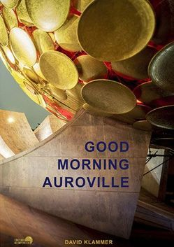 Good Morning Auroville von Becker,  Tim, Heuer,  Jörg, Klammer,  David, V. Brinkemper,  Peter