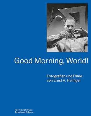 Good Morning, World! von Banzer,  Patricia, Pfrunder,  Peter, Rippstein,  Katharina, Willi,  Muriel