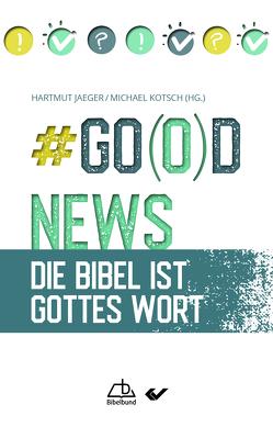 #Go(o)d News von Jaeger,  Hartmut, Kotsch,  Michael
