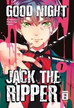 Good Night Jack the Ripper 01 von Höfler,  Burkhard, Kinako, Nao,  Ikuhiro, Ninomiya,  Ai