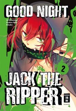 Good Night Jack the Ripper 02 von Höfler,  Burkhard, Kinako, Nao,  Ikuhiro, Ninomiya,  Ai