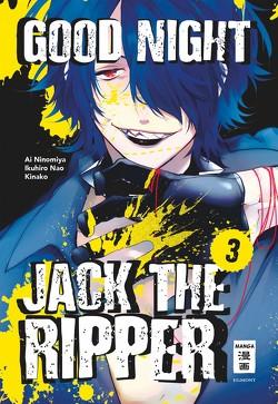 Good Night Jack the Ripper 03 von Kinako, Nao,  Ikuhiro, Ninomiya,  Ai