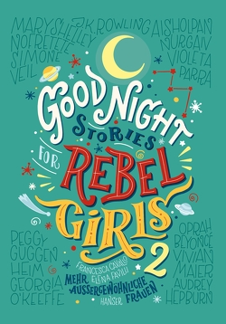 Good Night Stories for Rebel Girls 2 von Cavallo,  Francesca, Favilli,  Elena, Kollmann,  Birgitt