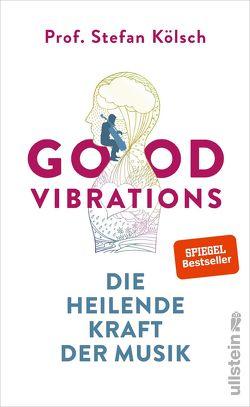 Good Vibrations von Koelsch,  Stefan