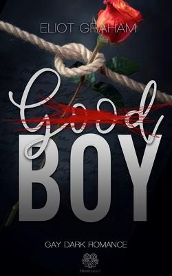 (Good)BOY – Dark Inspiration (Gay Dark Romance) von Graham,  Eliot