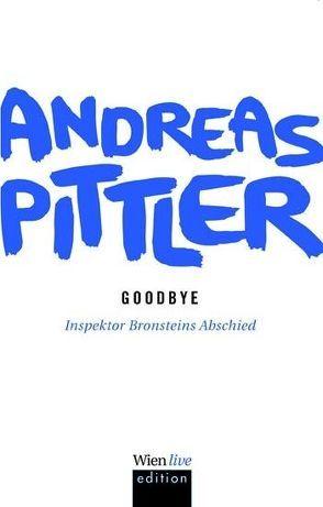 Goodbye von Pittler,  Andreas