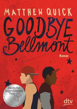 Goodbye Bellmont von Krüger,  Knut, Quick,  Matthew