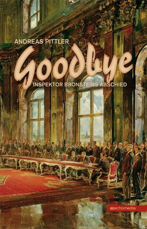 Goodbye von Pittler,  Andreas