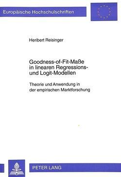 Goodness-of-Fit-Maße in linearen Regressions- und Logit-Modellen von Reisinger,  Heribert