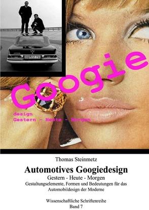 Googie – das Design der 50er/60er Jahre: Gestern – Heute – Morgen von Steinmetz,  Thomas