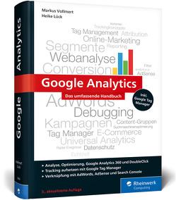 Google Analytics von Lück,  Heike, Vollmert,  Markus