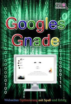 Googles Gnade von Weiher,  Werner J