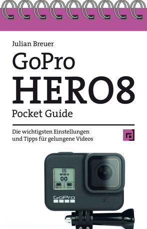 GoPro HERO8 Pocket Guide von Breuer,  Julian