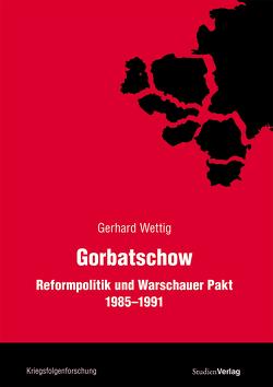 Gorbatschow von Wettig,  Gerhard