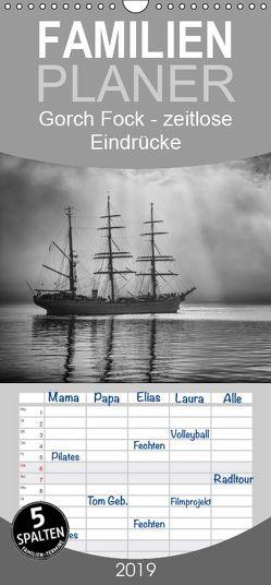 Gorch Fock – zeitlose Eindrücke – Familienplaner hoch (Wandkalender 2019 , 21 cm x 45 cm, hoch) von Kuhr,  Susann