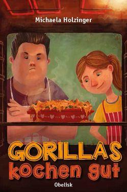 Gorillas kochen gut von Becker,  Thimo, Holzinger,  Michaela