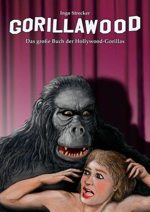 Gorillawood von Strecker,  Ingo