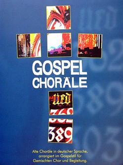Gospel Choräle von Hantke,  Holger, Nagel,  Matthias, Schlenker,  Niko, Schoepsdau,  Christoph, Zebe,  Stephan