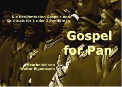 Gospel for Pan von Eigenmann,  Walter