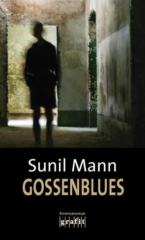Gossenblues von Mann,  Sunil
