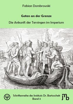 Goten an der Grenze von Bartoschek,  Sebastian, Dombrowski,  Fabian