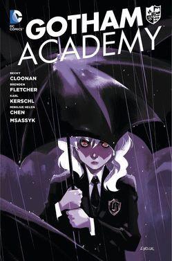 Gotham Academy von Fletcher,  Brenden, Kerschl,  Karl