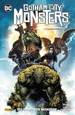Gotham City Monsters: Die Stadt der Monster von Nahuelpan,  Amancay, Orlando,  Steve