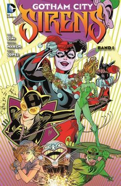 Gotham City Sirens von Lobdell,  Scott, March,  Guillem