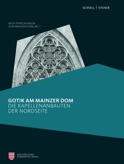 Gotik am Mainzer Dom von Altwasser,  Elmar, Birgit Kita M.A., Heckwolf,  Domdekan Prälat Heinz, Walter,  Jörg