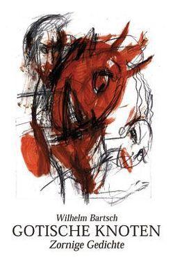 Gotische Knoten von Bartsch,  Wilhelm