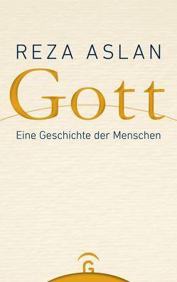 Gott von Aslan,  Reza, Görden,  Thomas