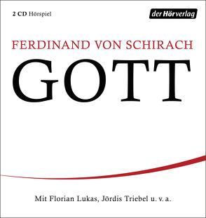 GOTT von Lukas,  Florian, Schirach,  Ferdinand von, Triebel,  Jördis