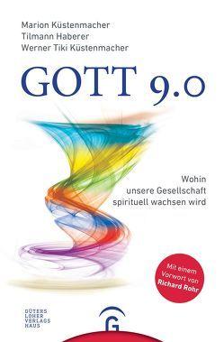 """Gott 9.0 von Haberer,  Tilmann, Küstenmacher,  Marion, Küstenmacher,  Werner """"Tiki"""""""