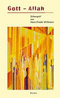 Gott – Allah von Willmann,  Hans F