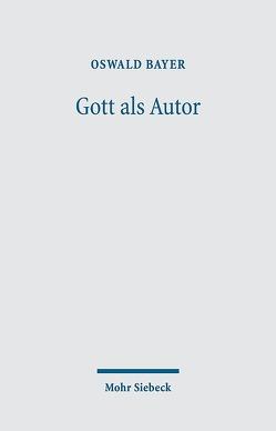 Gott als Autor von Bayer,  Oswald
