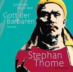 Gott der Barbaren von Heidenreich,  Julian, Steck,  Johannes, Thome,  Stephan