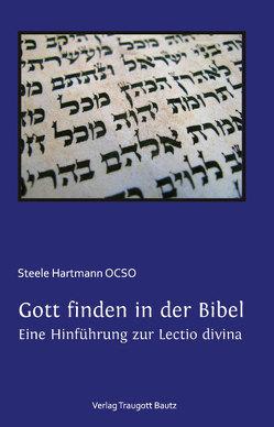 Gott finden in der Bibel. von Hartmann,  Steele, Tibi,  Daniel