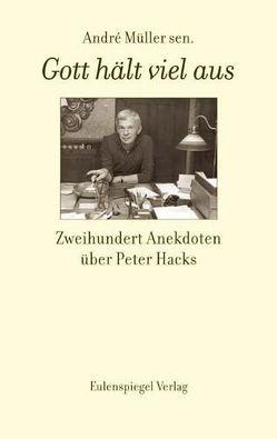 Gott hält viel aus.. von Müller,  Andre